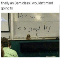 Memes, Mind, and 🤖: finally an 8am class I wouldn't mind  going to  i oo https://t.co/CKhGodmaiA