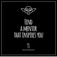 Memes, Brave, and Braves: FIND  A MENTOR  THAT INSPIRES YOU  BRAVE FOR BREAKFAST Yes! Follow @braveforbreakfast