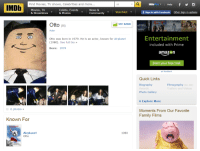 Amazon, Community, and Facebook: Find Movies, TV shows, Celebrities and more...  All  IMDb ro Help fy0  IMDb  Movies, TV  & Showtimes  Celebs, Events  & Photos  News 8  Community  f sign in with Facebook Other Sign in options  Watchlist  Otto ()  -SEE RANK  HIGHCRSTLE  Actor  Otto was born in 1979. He is an actor, known for Airplane!  (1980). See full bio »  Born: 1979  Entertainment  included with Prime  amazon  Start your free trial  ad feedback  Quick Links  Biography  Awards  Photo Gallery  Filmography (by Job)  Trailers and Videos  Explore More  6 photos»  Moments From Our Favorite  Family Films  Known For  Airplane!  iio  1980 <p>Cuando creas que has hecho algo importante en la vida recuerda que hasta el copiloto de aterriza como puedas tiene ficha en Imdb</p>