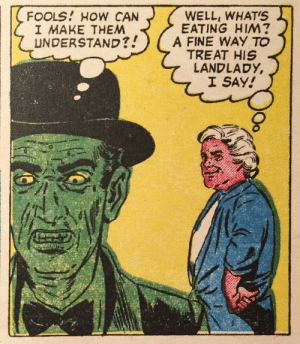 Fine way to treat his landlady!: Fine way to treat his landlady!