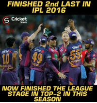 Well played, Rising Pune Supergiant 👍👍: FINISHED 2nd LAST IN  IPL 2016  S Cricket  Shots  motoVA  NOW FINISHED THE LEAGUE  STAGE IN TOP-2 IN THIS  SEASON Well played, Rising Pune Supergiant 👍👍