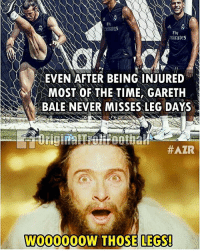Fire, Football, and Gareth Bale: Fire  Fly  mirates  EVEN AFTER BEING INJURED  MOST OF THE TIME, GARETH  BALE NEVER MISSES LEG DAYS  #ATR  W000000W THOSE LEGS! Those legs 😱 ... 🔹FREE FOOTBALL EMOJI'S --> LINK IN OUR BIO!!! ➡️Credit: OriginalTrollFootball