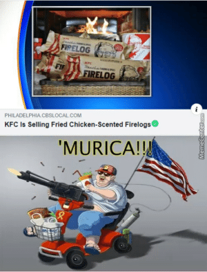 Racist Memes. Best Collection of Funny Racist Pictures: FIRELOG  FIRELOG  PHILADELPHIA.CBSLOCAL.COM  KFC Is Selling Fried Chicken-Scented Firelogs  'MURICA!! Racist Memes. Best Collection of Funny Racist Pictures
