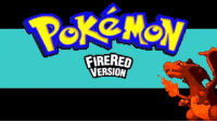Rusty returns in 2017.   Better start playing catch up.: FIRERED  VERSION Rusty returns in 2017.   Better start playing catch up.