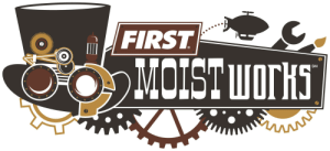 Moist, First, and Works: FIRST  A=-  MOIST WorkS)  иNe FIRST Moistworks