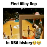 Memes, 🤖, and Via: First Alley Oop  In NBA history First Alley Oop in NBA History😂😂 - Via - @elitehighlites 🔥😈