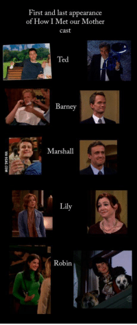 Barney, Memes, and Ted: First and last appearance  of How I Met our Mother  cast  Ted  Barney  Marshall  Lily  Robin First and last appearance of the cast 😀 https://t.co/IfXSePUXA3
