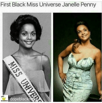 Memes, Miss Universe, and 🤖: First Black Miss Universe Janelle Penny  dopeblac  BLACKNESS ugh i'm so sleepy