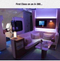 Class, First, and Call: First Class on an A-380 <p>Now That Is What I Call First Class.</p>