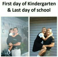 first day of school: First day of Kindergarten  & Last day of school