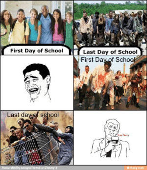 Creative Social Media: Memes: First Day of School  Last Day of School  First Day of Schoo  Last day of school  True Story  Handcrafted by Gavagou!The2nd for 1Fanny:  ifunny.mobi Creative Social Media: Memes