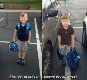 Life, School, and Day: First day of school vs second day of school Ah, life.