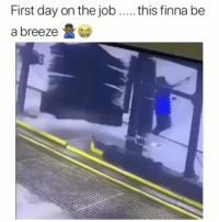 Latinos, Memes, and Mexican: First day on the job  a breeze  this finna be Lmaoo 😩😩😩😂😂😂 🔥 Follow Us 👉 @latinoswithattitude 🔥 latinosbelike latinasbelike latinoproblems mexicansbelike mexican mexicanproblems hispanicsbelike hispanic hispanicproblems latina latinas latino latinos hispanicsbelike