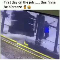 Funny, Finna, and Got: First day on the job  Be a breeze  this finna Got him spinning 😂💀