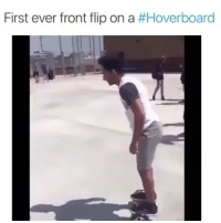 Hoverboard, Thought, and Flipped: First ever front flip on a  I thought he was actually gonna do it