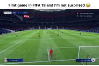 FIFA for you 😂😂 [🎥tw.com-Jvckist, Jack]: First game in FIFA 19 and I'm not surprised  118:01 MCI 2 2 LIV  CALL FOR 2ND PLAYER  PUSH TEAM UPFIELD  EA FOUNDATION  3)  23 SHAQIRI  31 EDERSON( FIFA for you 😂😂 [🎥tw.com-Jvckist, Jack]