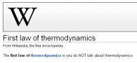 <p>La primera ley de la termodinámica&hellip;</p>: First law of thermodynamics  From Wikipedia, the free encyclopedia  The first law of thermodynamics is you do NOT talk about thermodynamics <p>La primera ley de la termodinámica&hellip;</p>