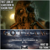 🚨 BREAKING NEWS ! 🚨 First Look at JonathanCrane as … ScareCrow in Gotham Season 4 ! 😱 This is an image from the New SDCC Trailer they just showed ! 😍 GothamSeason4 💥 SanDiegoComicCon ComicCon SDCC17 GothamHeroesRise DCTV Batman 🦇: FIRST LOOK AT  SCARECROW IN  SEASON FOUR!  IG eDC.MARVEL.UNITE  RETURNS ON A NEW NIGHT  THURSDAY, SEPTEMBER 28  8 7c  WHAT DO  YOU THINK? 🚨 BREAKING NEWS ! 🚨 First Look at JonathanCrane as … ScareCrow in Gotham Season 4 ! 😱 This is an image from the New SDCC Trailer they just showed ! 😍 GothamSeason4 💥 SanDiegoComicCon ComicCon SDCC17 GothamHeroesRise DCTV Batman 🦇