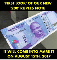 Marketable: FIRST LOOK' OF OUR NEW  200' RUPEES NOTE  7Mc 404624  RVCJ  Ww.  IT WILL COME INTO MARKET  ON AUGUST 15TH, 2017
