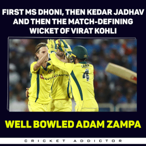 Adam Zampa had an expensive spell but took 3 crucial wickets!!: FIRST MS DHONI, THEN KEDAR JADHAV  AND THEN THE MATCH-DEFINING  WICKET OF VIRAT KOHLI  AREY  QANTAS  ANT  WELL BOWLED ADAM ZAMPA  CR丨CKET  ADD丨CTOR Adam Zampa had an expensive spell but took 3 crucial wickets!!