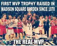 Memes, Madison Square Garden, and Square: FIRST MVP TROPHY RAISED IN  MADISON SQUARE GARDEN SINCE 1970  NYC15  32  .34  THE REAL MVP