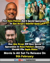 First Nana Patekar Had A Special Appearance  In Ajay Devgn's Golmaal AgaintAIN  LAUGHING  Colowr  Now Ajay Devgn Will Have Special  Appearance In Nana Patekar's Upcoming  Marathi Film Aapla Manus i  Movie ls All Set To Release On  9th February  f /laughingcolours