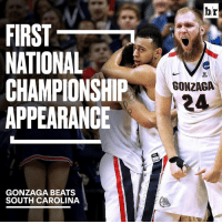 Gonzaga is going somewhere it's never been before.: FIRST  NATIONAL  CHAMPIONSHIP  APPEARANCE  GONZAGA BEATS  SOUTH CAROLINA  br  GONZAGA  24 Gonzaga is going somewhere it's never been before.
