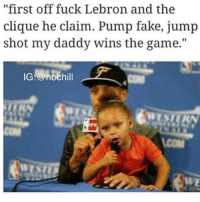 """Bruh!!! She Hit Em Up!!😂😂😂: """"first off fuck Lebron and the  clique he claim. Pump fake, jump  shot my daddy wins the game.  IG a nochill Bruh!!! She Hit Em Up!!😂😂😂"""