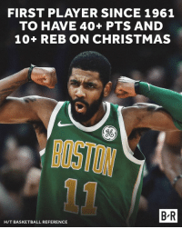 Basketball, Christmas, and Boston: FIRST PLAYER SINCE 1961  TO HAVE 40+ PTS AND  10+ REB ON CHRISTMAS  BOSTON  B-R  HIT BASKETBALL REFERENCE Uncle Drew had himself a merry Christmas 🎄