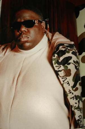 First rapper to wear bape clothing, 1996.  The Notorious B.I.G.: First rapper to wear bape clothing, 1996.  The Notorious B.I.G.