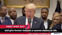Life, Prison, and Text: FIRST STEP ACT  and give former inmates a second chance at life  TEXT TRUMP TO 88022 TO S  WEEK 94 This week I announced my support for the first major prison reform plan in decades. Watch for more.
