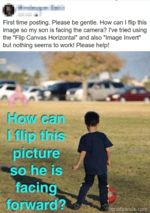 """Facing Forward: First time posting. Please be gentle. How can I flip this  image so my son is facing the camera? I've tried using  the """"Flip Canvas Horizontal"""" and also """"Image Invert""""  but nothing seems to work! Please help!  How can  I flip fihis  picture  so he is  facing  forward?  boredpanda.com"""