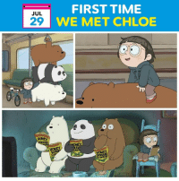 Best Friend, Memes, and Money: FIRST TIME  WE MET CHLOE  JUL  29  HONEY  ABI  MONEY  WA  HONEY  MIES 3 years ago today, the bears made a best friend 💖☺️ OnThisDay WeBareBears
