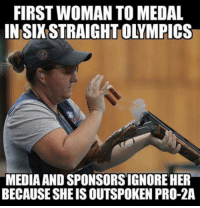 Conservative Memes: FIRST WOMAN TO MEDAL  MEDIA AND SPONSORSIGNOREHER  BECAUSE SHEISOUTSPOKEN PRO-2A
