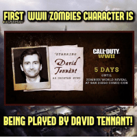 The first WWII zombies character has been revealed!🔥- 👥tag a friend👥 ❤️5000 likes?❤️ follow🤖 ⬆️check out the link in my bio⬆️ 🔔turn on post notifications🔔 CoD SledgehammerGames BlackOps3 WorldWar2 Treyarch MWR callofduty InfiniteWarfare MWRemastered WWIIZombies Zombies CallofDutyIW InfinityWard PS4 PlayStation WWII xbox XboxOne BF1 BO3 CoD4 Gamer SHGames ModernWarfare Activision Sledgehammer CODWWII Game Gaming CoDReturns: FIRST WWI ZOmBIES CHARACTER IS  JESPERGRAN  CALL'DUTY  WWII  STARRING  Darid  onndht  5 DAYS  UNTIL  ZOMBIES WORLD REVEAL  AT SAN DIEGO COMIC-CON  AS DROSTAN HYND  BEING PLAVED BY DAVID TENMANT The first WWII zombies character has been revealed!🔥- 👥tag a friend👥 ❤️5000 likes?❤️ follow🤖 ⬆️check out the link in my bio⬆️ 🔔turn on post notifications🔔 CoD SledgehammerGames BlackOps3 WorldWar2 Treyarch MWR callofduty InfiniteWarfare MWRemastered WWIIZombies Zombies CallofDutyIW InfinityWard PS4 PlayStation WWII xbox XboxOne BF1 BO3 CoD4 Gamer SHGames ModernWarfare Activision Sledgehammer CODWWII Game Gaming CoDReturns