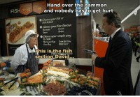 Sauced: FISH  Hand over the gammon  and nobody has to get hurt  0 Choose your fish or  kebab  Choose your free flavour:  e Marinade  Butter  Sauce  e choose your simple way  to cook:  Oven Foil Tray  Bag Microwave  8EQ Foil T  Oven Bag  This is the fish  Section David...