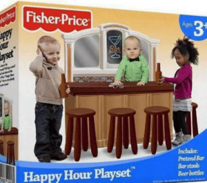I need this for my future son: Fisher Price  ges  Includes  Pretend Bar  Bar stools  Beer bottles  TH  Happy Hour Playset I need this for my future son