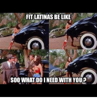 Be Like, Memes, and 🤖: FIT LATINAS BE LIKE  SOOWHAT DO I NEED WITH YOU mrlatinalover latinasbelike itsalatinathing LatinaAttitude latina mujereslatinas Latingirls latinasdoitbest latinafridays Latina101 latinasrunshit latinas latinaswag everythingbetterinspanish ilovelatinas latinasarebeautiful latinameme beinglatina latinasarelife Latina💃🏻 💃🏻 latinafriday latinafridays itsalatinathang itsalatinathingyouwouldntunderstand latinalover fitlatina