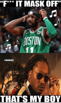 """""""FIT MASK OFF""""  rSTOM  ONBAMEMES  THAT'S MY BOY Kyrie Irving taking his mask off. 🔥 https://t.co/kZlI0NeOrt"""