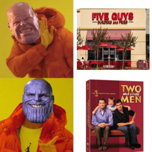 Now its balanced: FIVE GUYS  BURGERS and FRIES  TWO  THE COMPLETE FIRST SEASON anda Now its balanced