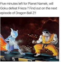 Who remembers this episode of yugioh 😌: Five minutes left for Planet Namek, will  Goku defeat Frieza Find out on the next  episode of Dragon Ball Z!! Who remembers this episode of yugioh 😌