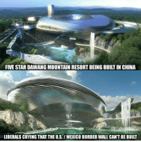 "This is NOT a fake story. The Chinese are actually building this! Five-star Dawang Mountain Resort complex to open near the city of Changsha, the capital of Hunan Province The 150,000-square-metre resort will also house a water park, indoor ski slope and an outdoor swimming pool As well as the curvaceous structures, the resort will also boast a 200ft waterfall, which empties into a quarry below But a US - Mexico border wall can't be built because to liberals ""it's impossible."" We thought Liberals believed in science and technology? It's true the Chinese continue to beat us in everything. Apparently their people are way more imaginative and innovative than ours. They didn't cry about building the Great Wall of China. They weren't allowed to protest. The emporer said build it and it was built without the technology we have today. It's no wonder our people are crying about a wall because they're pessimism is hyped by the media. - Fiona China USA BuildTheWall MAGA Innovation: FIVE STAR DAWANG MOUNTAIN RESORT BEING BUILT IN CHINA  LIBERALS CRYING THAT THE US. IMExICOBORDER WALL CANTBEBUILT This is NOT a fake story. The Chinese are actually building this! Five-star Dawang Mountain Resort complex to open near the city of Changsha, the capital of Hunan Province The 150,000-square-metre resort will also house a water park, indoor ski slope and an outdoor swimming pool As well as the curvaceous structures, the resort will also boast a 200ft waterfall, which empties into a quarry below But a US - Mexico border wall can't be built because to liberals ""it's impossible."" We thought Liberals believed in science and technology? It's true the Chinese continue to beat us in everything. Apparently their people are way more imaginative and innovative than ours. They didn't cry about building the Great Wall of China. They weren't allowed to protest. The emporer said build it and it was built without the technology we have today. It's no wonder our people are crying about a wall because they're pessimism is hyped by the media. - Fiona China USA BuildTheWall MAGA Innovation"