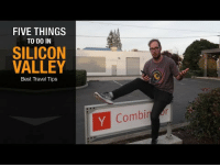 Tumblr, Best, and Blog: FIVE THINGS  TO DO IN  SILICON  VALLEY  Best Travel Tips  Combirr iglovequotes: Must watch!