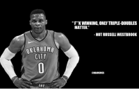 "Russell Westbrook in a nutshell. https://t.co/e83YgQvJ3Z: ""FK WINNING, ONLY TRIPLE-DOUBLES  MATTER.""  - NOT RUSSELL WESTBROOK  KLAHOMA  CITY  @NBAMEMES  OKC Russell Westbrook in a nutshell. https://t.co/e83YgQvJ3Z"