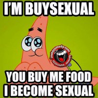 insta_comedy: ITM BUYSEXUAL  ormed  insta.  YOU BUY ME FOOD  BECOME SEXUAL insta_comedy