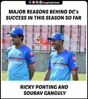 #DC #IPL #SouravGanguly #RickyPonting: fLaughingColours  MAJOR REASONS BEHIND DC's  SUCCESS IN THIS SEASON SO FAR  LAUGHING  ic  AIKI  IN  RICKY PONTING AND  SOURAV GANGULY #DC #IPL #SouravGanguly #RickyPonting