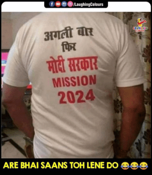 Indianpeoplefacebook, Mission, and Bhai: fLaughingColours  MISSION  2024  ARE BHAI SAANS TOHLENE Do