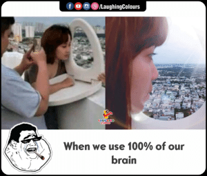 Brain, Indianpeoplefacebook, and Use: fLaughingColours  When we use 100% of our  brain