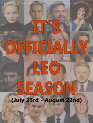 It's officially Leo season ( July 23rd - August 22nd ) - the best season of all! Happy birthday to all fellow Leos! Tag a Leo ♌️!: fLeothing zodiactbingcomhttps//zediaething.com  AT'S  OFFICIALLY.  LEO  SEASON  (July 23rd August 22nd)  50 It's officially Leo season ( July 23rd - August 22nd ) - the best season of all! Happy birthday to all fellow Leos! Tag a Leo ♌️!