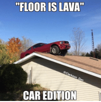 Definitely, Meme, and Memes: FLOOR IS LAVA  @Clarkson Dan  CAR EDITION Anyone want to play floor is lava car edition? This Mustang definitely did 😂 other pictures are from the other day. An awesome Pontiac Firebird just cruising around and a cannon of some sort firing. If anyone knows more about it then please comment below! FloorisLava cargames perfectforanyjourney pontiacfirebird carmeme carmemes modified carporn carenthusiast carphotography carthrottle carfection exotic roadcar racecar torturedtires inspiration iconic perfection petrolhead streetcar DriveTastefully justcarguythings killalltires loveofcars boost v8 motoring maaad Follow the Crew: @nissan_420sx, @yeg_jdm_memes, @brapstustustu, @modifiedcars_meme